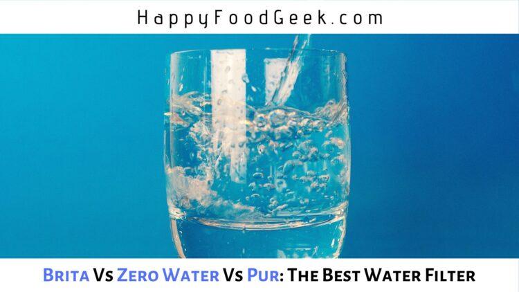 brita vs zero water vs pur