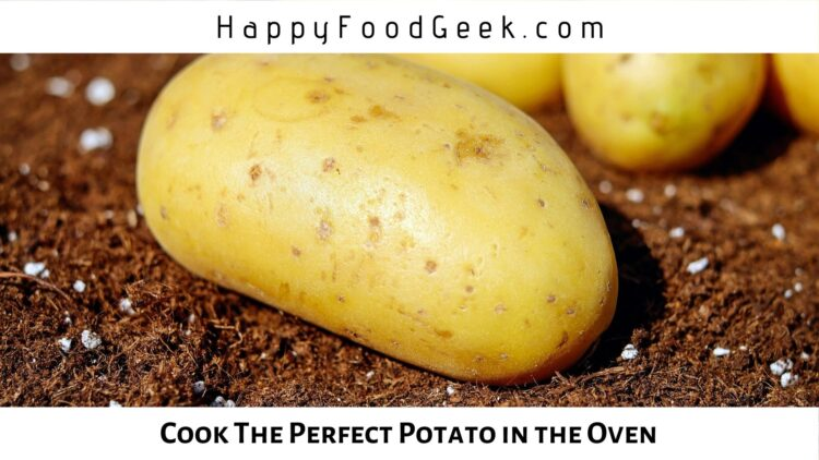 How to Bake a Potato in the Oven