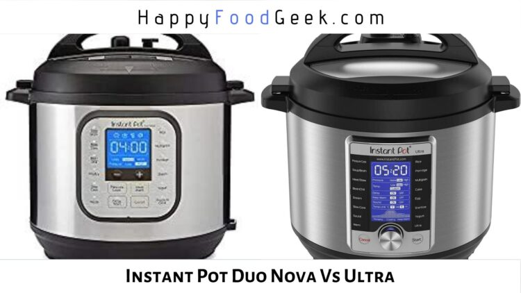 instant pot duo nova vs ultra