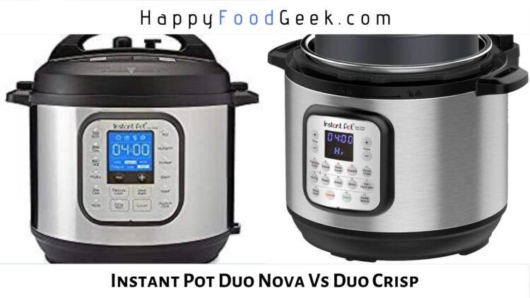 instant pot duo nova vs duo crisp