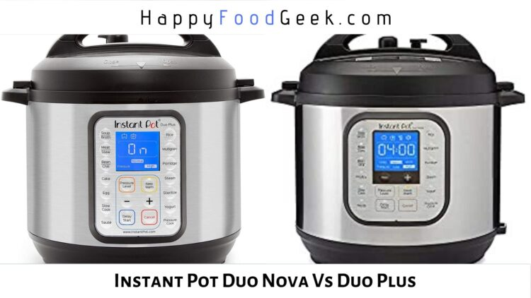 instant pot duo nova vs duo plus