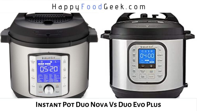instant pot duo nova vs duo evo plus