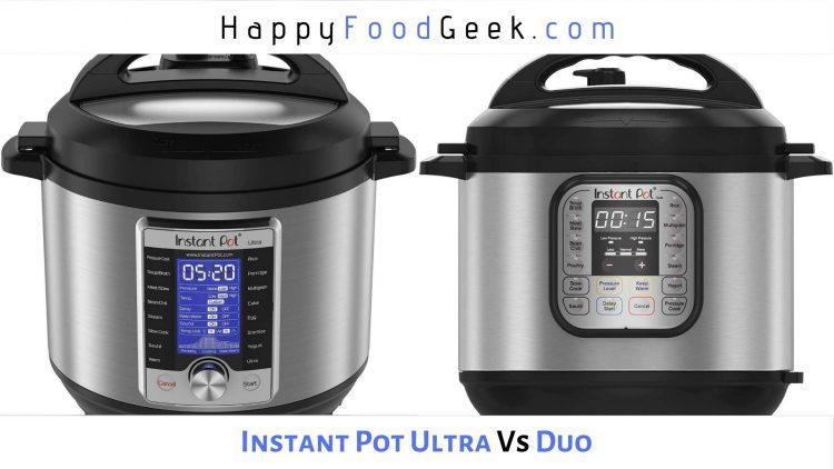 Instant Pot Ultra vs Duo